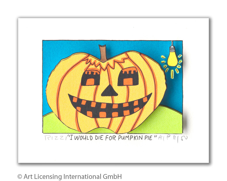 I would die for Pumpkin Pie - Rizzi, James - k-RIZ1211